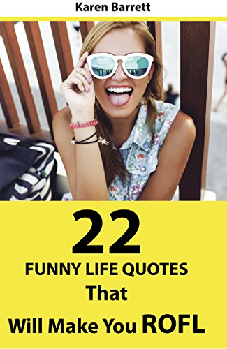 22 Funny Life Quotes That Will Make You ROFL (Books That Make You Think compare prices)