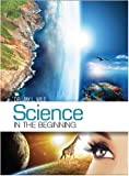 Science in the Beginning