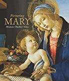 img - for Picturing Mary: Woman, Mother, Idea book / textbook / text book
