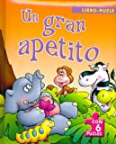Un Gran Apetito (Spanish Edition)