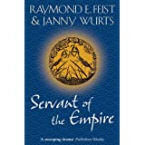 Servant of the Empire (Empire Trilogy 2)by Raymond E. Feist