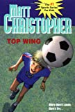 Top Wing (Matt Christopher Sports Classics) (0316141267) by Christopher, Matt