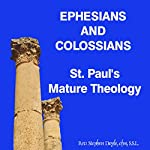 Ephesians and Colossians: St Pauls Mature Theology | Stephen Doyle