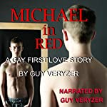 Michael in Red: A Gay First Love Story | Guy Veryzer