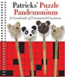 img - for Patricks' Puzzle Pandemonium: A Cavalcade of Crossword Craziness book / textbook / text book