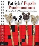 img - for Patricks' Puzzle Pandemonium: A Cavalcade of Crossword Craziness book / textbook / text book