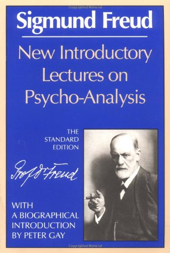 New Introductory Lectures on Psycho-Analysis (The...