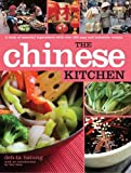 The Chinese Kitchen: A Book of Essential Ingredients with Over 200 Authentic Recipes (Kitchen Series)