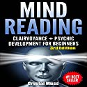 Mind Reading: Clairvoyance and Psychic Development, Third Edition Audiobook by Crystal Muss Narrated by Peter L. Delloro