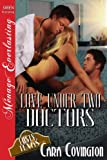 Love Under Two Doctors [Lusty, Texas 9] (Siren Publishing Menage Everlasting)