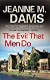 img - for The Evil that Men Do (A Dorothy Martin Mystery) book / textbook / text book