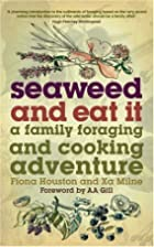 Seaweed and Eat It: A Family Foraging and…
