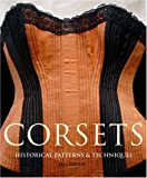 Corsets: Historical Patterns & Techniques