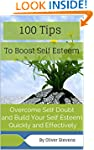 100 Tips to Boost Your Self Esteem: O...