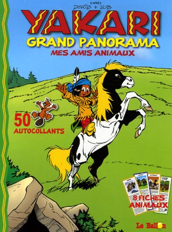 Yakari Grand Panorama : Mes amis animaux