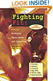 Fighting Fit: Boxing Workouts, Techniques, and Sparring (Start-Up Sports, Number 12)