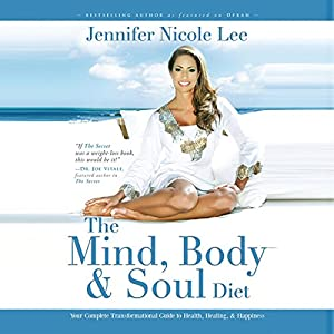 The Mind, Body & Soul Diet Audiobook