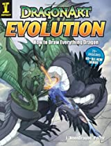 Free Dragonart Evolution: How to Draw Everything Dragon Ebook & PDF Download