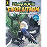 Dragonart Evolution: How to Draw Everything Dragon ~ Jessica Peffer