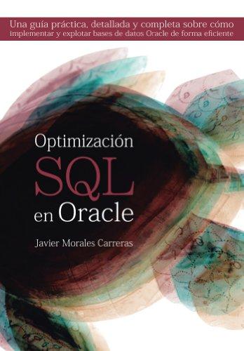 optimizacion-sql-en-oracle-una-guia-practica-detallada-y-completa-sobre-como-implementar-y-explotar-