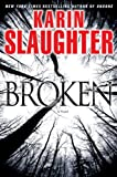 Broken: A Novel eBook: Karin Slaughter