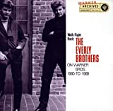 Everly Brothers Walk Right Back: The Everly Brothers On Warner Brothers: 1960-1969 (2CD)