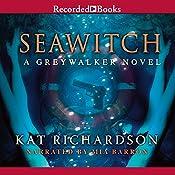 Seawitch: Greywalker, Book 7 | Kat Richardson