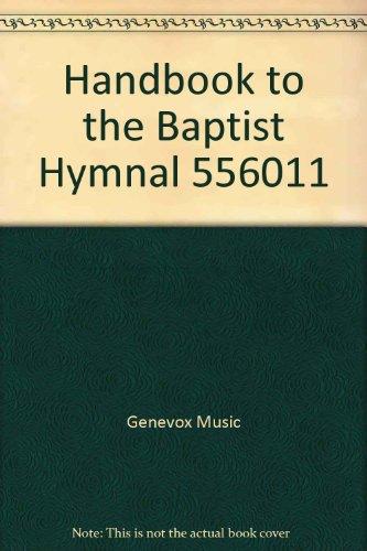 Handbook to the Baptist Hymnal 556011