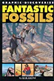Fantastic Fossils (0749692383) by Rob Shone