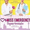 Diagnose Herzklopfen (Miss Emergency 2) Hörbuch von Antonia Rothe-Liermann Gesprochen von: Josephine Schmidt