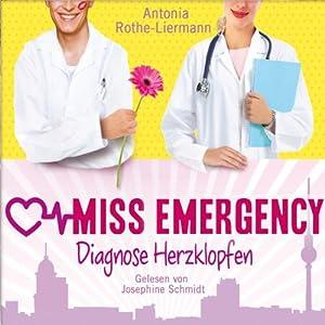 Diagnose Herzklopfen (Miss Emergency 2) Hörbuch