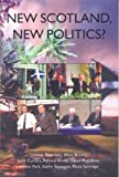 img - for New Scotland, New Politics book / textbook / text book