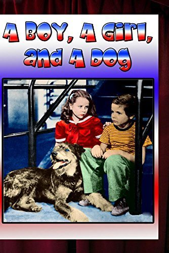 A Boy, A Girl, and a Dog by Jerry Hunter