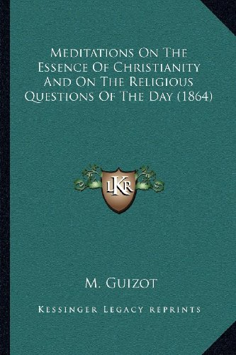 Meditations on the Essence of Christianity and on the Religious Questions of the Day (1864)
