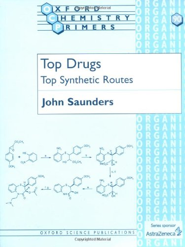 Top Drugs: Top Synthetic Routes (Oxford Chemistry Primers)