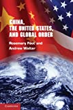 img - for China, the United States, and Global Order book / textbook / text book
