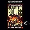 A Band of Brothers: The Lost Regiment, Book 7 Hörbuch von William R. Forstchen Gesprochen von: Patrick Lawlor