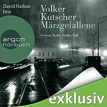 Märzgefallene (Gereon Rath 5) (       ungekürzt) von Volker Kutscher Gesprochen von: David Nathan