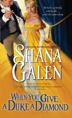 When You Give a Duke a Diamond (Jewels of the Ton) by Shana Galen