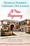A New Beginning (Blended Blessings Book 1)
