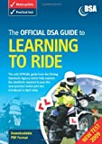 Cover of The Official DSA Guide to Learning to Ride by Driving Standards Agency (Great Britain) 0115530568