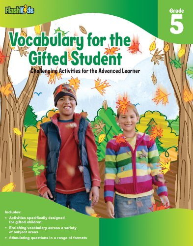 Vocabulary for the Gifted Student Grade 5 (For the Gifted Student): Challenging Activities for the Advanced Learner, Flash Kids Editors