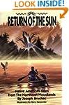 Return of the Sun: Native American Ta...