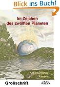 Im Zeichen des zwölften Planeten: Großdruck