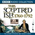This Sceptred Isle Vol 7: The Age of Revolutions 1760-1792 (       UNABRIDGED) by Christopher Lee Narrated by Anna Massey