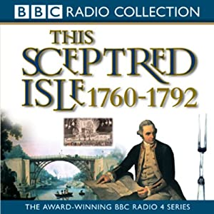 This Sceptred Isle Vol 7 Audiobook