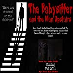 The Babysitter and the Man Upstairs | Drac Von Stoller