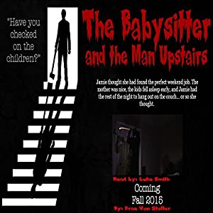 The Babysitter and the Man Upstairs Audiobook