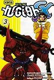 echange, troc Kazuki Takahashi, Naoyuki Kageyama - Yu-Gi-Oh GX, Tome 3 :