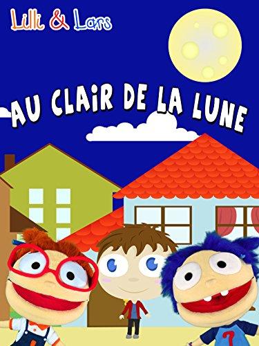 Clip: Au Clair de la Lune